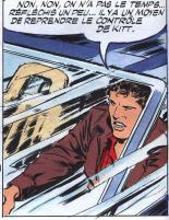 Page 36 à la sixième case, Mickaël conduit KITT, alors que ce dernier est théoriquement aux mains des ennemis.