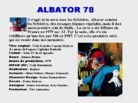 Fiche de la série TV d'Albator 78. Cette fiche a le mérite d'être un peu moins superficielle que les fiches des personnages
