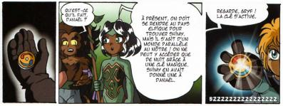 Shimy a donné à Danaël un talisman qui ouvre un passage vers le monde Elfique