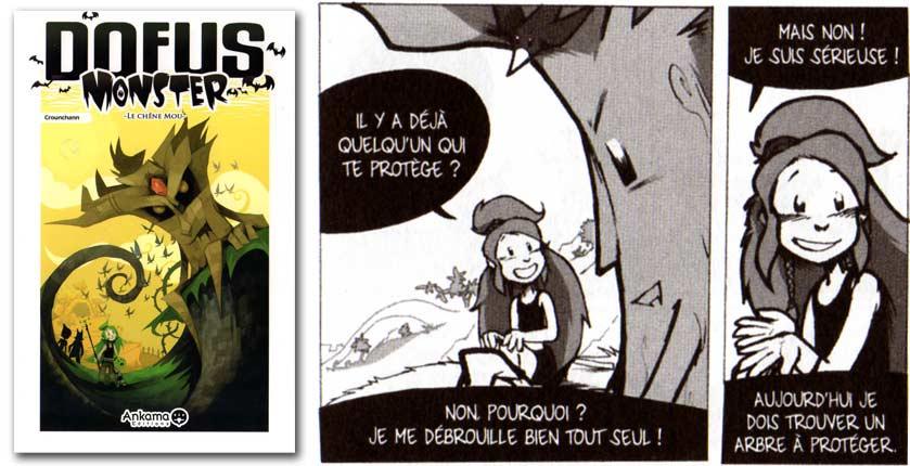 Dans le Tome 1 de Dofus Monster on découvre l'histoire de Feuille et du Chêne Mou