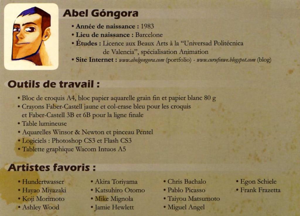 La série reprend le même autoportrait qu'avait fait Abel Gongora pour sa fiche dans l'artbook how to art Dofus and Wakfu