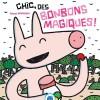 Couverture de Chic, des bonbons magiques édités par nobi nobi ! (c) Tatsuya Miyanishi 2007 • MEITO Co., Ltd.