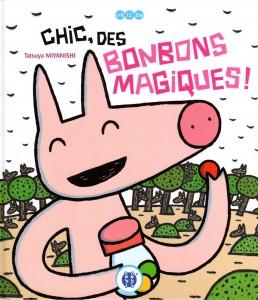 Chic, des bonbons magiques ! (nobi nobi !)