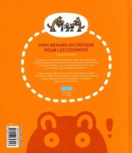 Dos de la couverture de Papa Renard en croque pour les cochons