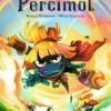 Wakfu Heroes Tome 2 - Percimol