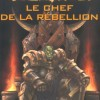 Couverture du livre Le chef de la rebellion de Christie Golden (Lord of the Clans)