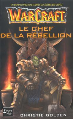 Couverture du livre Le chef de la rebellion de Christie Golden (Lord of the Clans)