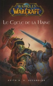 Couverture du roman Warcraft le cycle de la haine