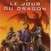 Le Jour des dragons est le premier volume des livres se passant dans l&#039;univers de Warcraft.