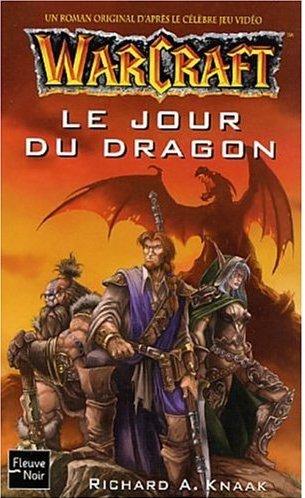Le Jour des dragons est le premier volume des livres se passant dans l'univers de Warcraft.