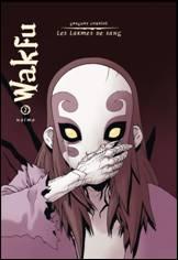 Wakfu : Les larmes de sang - Tome 2