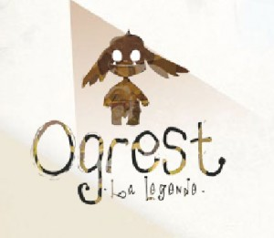 Ogrest : La Legende