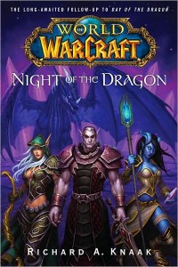 Couverture du roman World of Warcraft : night of the Dragon