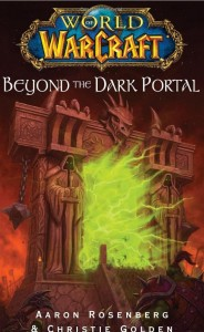 Couverture du livre World of Warcraft : Beyond the Dark Portal