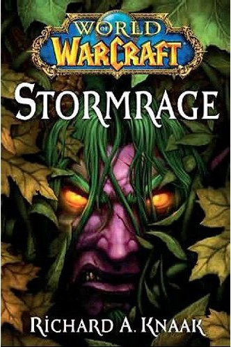 World of Warcraft Stormrage de Richard A. Knaak