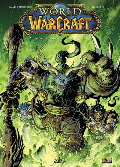 Couverture du tome 2 de bande dessinee World of Warcraft :  en terre etrangère