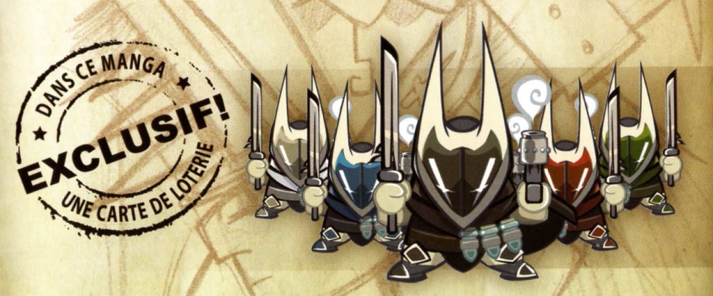 Le tome 3 de Dofus Monster était fourni avec une carte de Loterie pour avoir un des 5 Chevaliers Noirs
