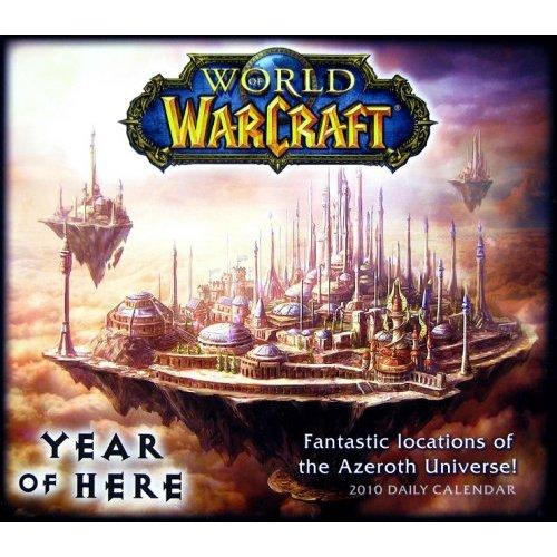 Ephemeride 2010 World of Warcraft : Beautiful places of Azeroth