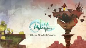 Wakfu S2 - Episode 09 (ép 36) - Le monde de Rushu