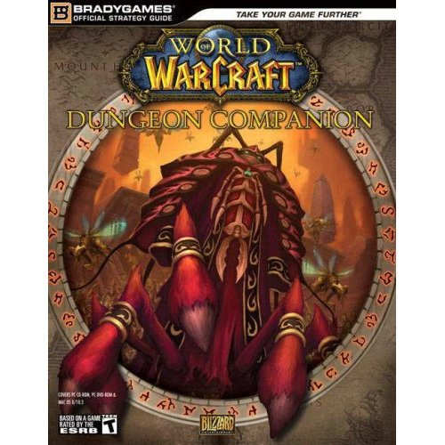 Guide Bradygames World of Warcraft Guide des donjons (1ère édition)