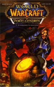 Couverture du tome 1 de la bande-dessinee World of Warcraft - Porte-Cendre