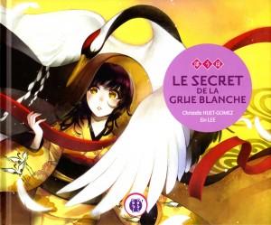 Le secret de la grue blanche (nobi nobi !)