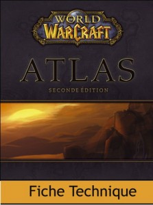 Guide Bradygames : Atlas World of Warcraft (2ème édition)