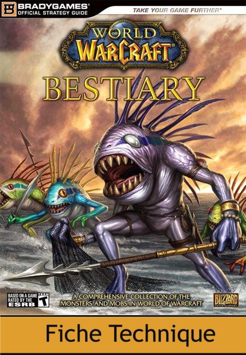 Guide Bradygames bestiaire World of Warcraft