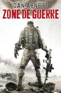 Couverture du roman Zone de Guerre de Dan Abnett