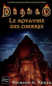Diablo, tome 3 : Le royaume des ombres (The Kingdom of Shadow)