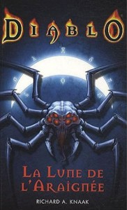 La lune de l&#039;araigne (Moon of the Spider, Diablo)