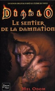 Diablo, tome 2 : Le Sentier de la damnation (The Black Road)