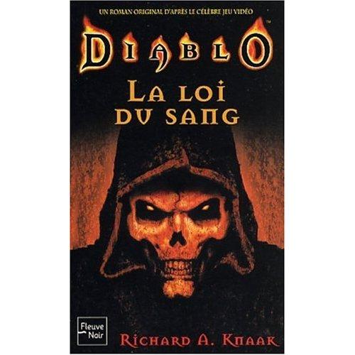 Couverture du livre la loi du sang de Richard A. Knaak. Ce roman est situé dans l'univers de Diablo