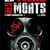 Couverture du roman : Le virus Morningstar, Tome 1 : Le fléau des morts