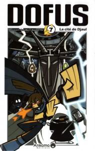 Dofus Manga Tome 7 - La cité de Djaul
