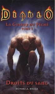 """Couverture du livre """"droits du sang"""" de Richard A. Knaak, premier tome de la trilogie la guerre du péché (Diablo)"""