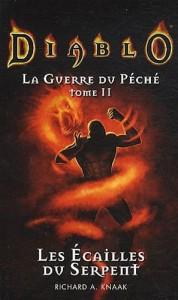 """Couverture du livre """"Les écailles du serpent"""" de Richard A. Knaak, deuxième tome de la trilogie la guerre du péché (Diablo)"""