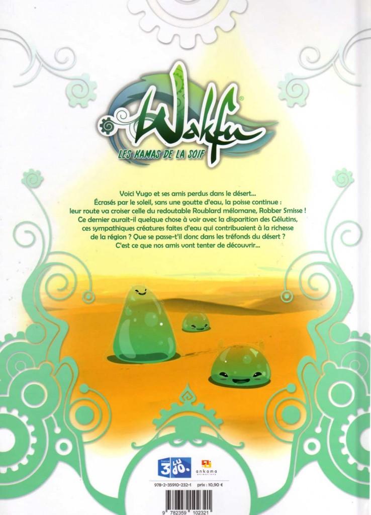 Dos de la couverture de Wakfu tome 1 : Les Kamas de la soif