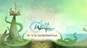 Wakfu Saison 2 - Episode 21 (ép 48) - L'île des Bellaphones