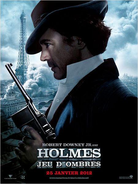 Affiche du film Sherlock Holmes 2 : jeu d'ombres avec Robert Downey Jr
