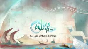 Wakfu Saison 2 - Épisode 23 - Les griffes Pourpres
