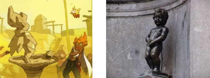La statue de la fontaine représentant Tristepin est un clin d'œil à la célèbre statue bruxelloise le Manneken-Pis