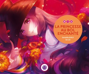 Couverture du livre La Princesse au bol enchanté