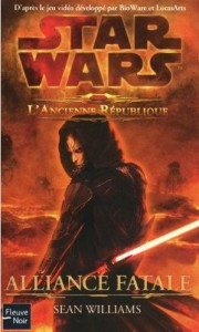 Couverture du roman Alliances Fatales de Star Wars : The Old Republic