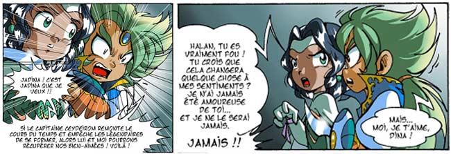 Halan espère qu'en changeant le passé Jadina l'aimera