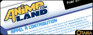 Animeland, appel à contribution