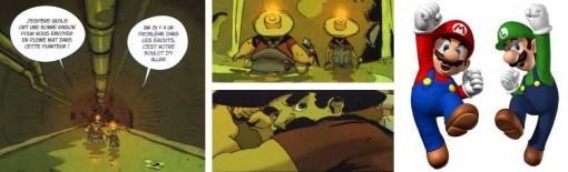 Les deux plombier des égouts sont probablement une allusion à Super Mario Bros