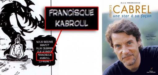 le Barde Francisque Kabroul en allusion au chanteur Francis Cabrel