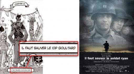 """Le titre du chapitre est """"il faut sauver le iop Goultard"""" en allusion au film Il faut sauver le soldat Ryan."""