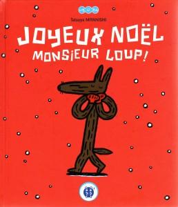 Joyeux Noël Monsieur Loup ! (nobi nobi !)